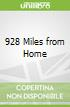 928 Miles from Home