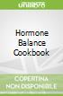 Hormone Balance Cookbook