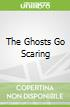 The Ghosts Go Scaring