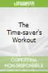 The Time-saver's Workout