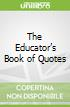 The Educator's Book of Quotes