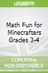 Math Fun for Minecrafters Grades 3-4