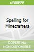 Spelling for Minecrafters