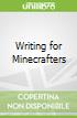 Writing for Minecrafters