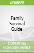 Family Survival Guide