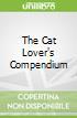 The Cat Lover's Compendium