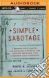 Simple Sabotage (CD Audiobook) libro str