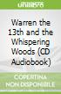Warren the 13th and the Whispering Woods (CD Audiobook)