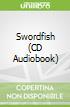 Swordfish (CD Audiobook)