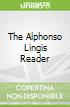 The Alphonso Lingis Reader