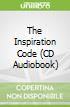 The Inspiration Code (CD Audiobook)