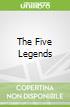 The Five Legends