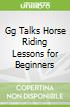 Gg Talks Horse Riding Lessons for Beginners