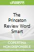The Princeton Review Word Smart