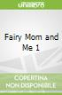 Fairy Mom and Me 1