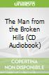 The Man from the Broken Hills (CD Audiobook)