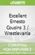 Excellent Ernesto Cousins 3 / Wrestlevania