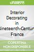 Interior Decorating in Nineteenth-Century France