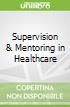 Supervision & Mentoring in Healthcare