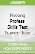 Passing Profess Skills Test Trainee Teac