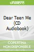 Dear Teen Me (CD Audiobook)
