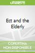 Ect and the Elderly