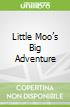 Little Moo's Big Adventure