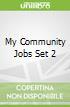 My Community Jobs Set 2