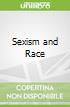 Sexism and Race