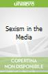 Sexism in the Media