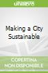 Making a City Sustainable