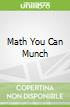 Math You Can Munch