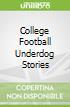 College Football Underdog Stories