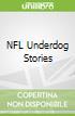 NFL Underdog Stories