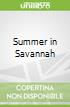 Summer in Savannah