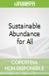 Sustainable Abundance for All