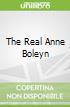 The Real Anne Boleyn