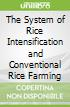 The System of Rice Intensification and Conventional Rice Farming