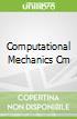 Computational Mechanics Cm