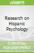 Research on Hispanic Psychology