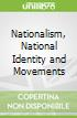 Nationalism, National Identity and Movements