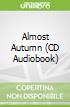Almost Autumn (CD Audiobook)