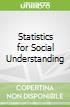 Statistics for Social Understanding