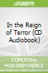 In the Reign of Terror (CD Audiobook)