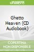 Ghetto Heaven (CD Audiobook)