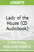 Lady of the House (CD Audiobook)