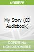 My Story (CD Audiobook)