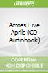 Across Five Aprils (CD Audiobook)