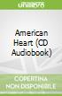 American Heart (CD Audiobook)