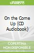 On the Come Up (CD Audiobook)